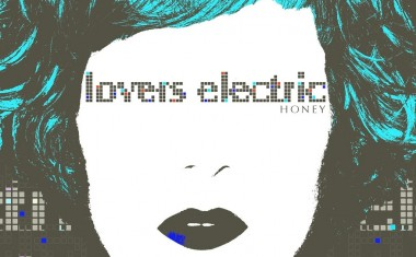 LOVERS ELECTRIC : Honey