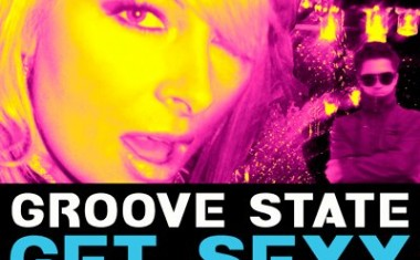 GROOVE STATE : Get Sexy