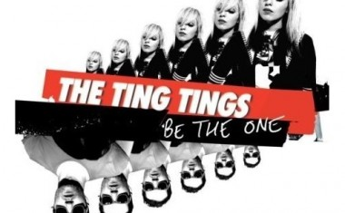 THE TING TINGS : Be The One