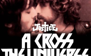JUSTICE : A Cross The Universe