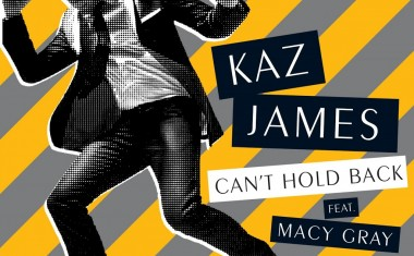KAZ JAMES FTG. MACY GRAY : Can't Hold Back
