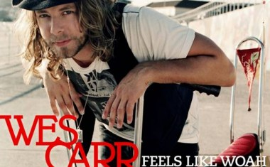 WES CARR : Feels Like Whoa