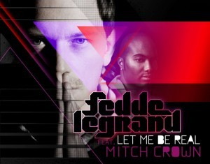 FEDDE LE GRAND : Let Me Be Real