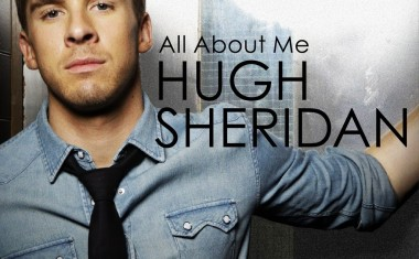 HUGH SHERIDAN : All About Me