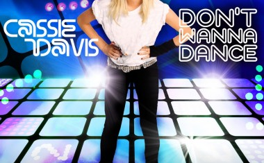CASSIE DAVIS : Don't Wanna Dance