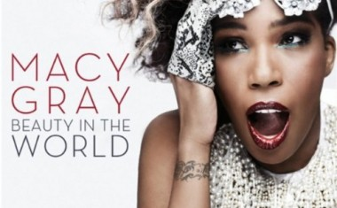 MACY GRAY : Beauty In The World