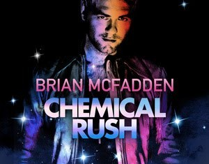BRIAN MCFADDEN : Chemical Rush