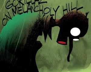GORILLAZ : On Melancholy Hill