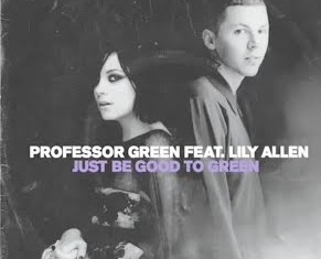 PROFESSOR GREEN FTG. LILY ALLEN : Just Be Good To Green