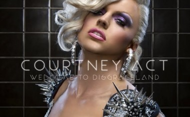 COURTNEY ACT : Welcome To Disgraceland