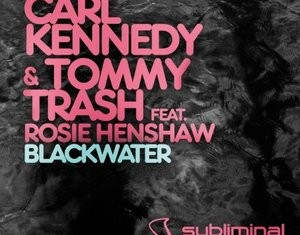CARL KENNEDY & TOMMY TRASH : Blackwater