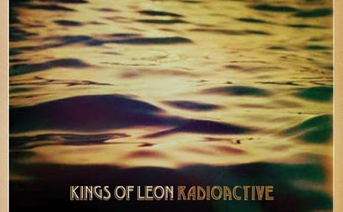 KINGS OF LEON : Radioactive