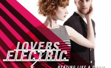 LOVERS ELECTRIC : Beating Like A Drum