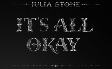 JULIA STONE : It's All Okay