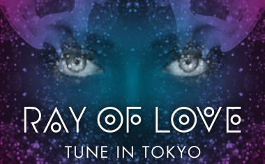 TUNE IN TOKYO : Ray Of Love