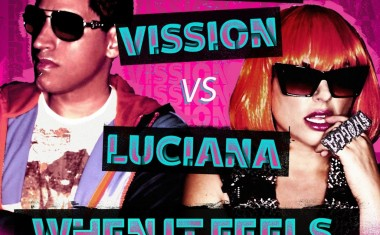 RICHARD VISSION FTG. LUCIANA : When It Feels This Good