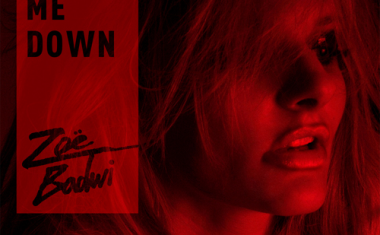 ZOË BADWI : Shoot Me Down
