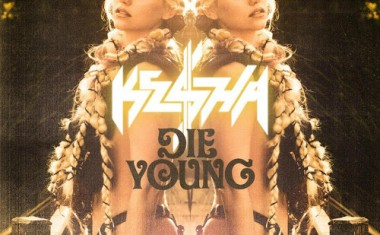 KE$HA : Die Young