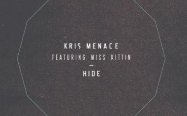 KRIS MENACE FTG. MISS KITTIN : Hide