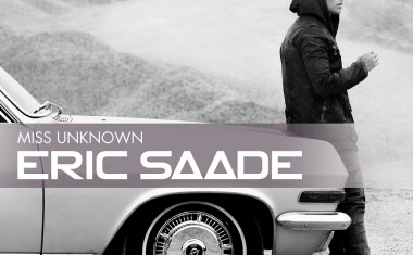 ERIC SAADE : Miss Unknown