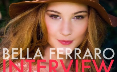 INTERVIEW : Bella Ferraro