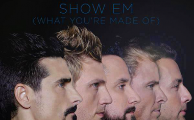 BACKSTREET BOYS : Show Em (What You're Made Of)