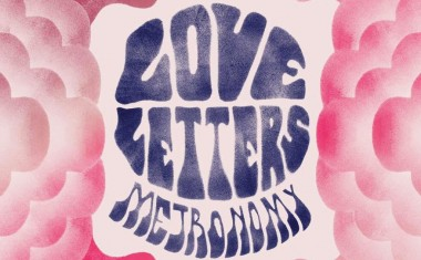 LOVE LETTERS FROM METRONOMY