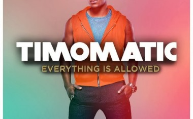 TIMOMATIC : Everything Is Allowed