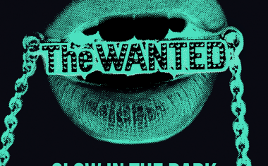 THE WANTED : Glow In The Dark