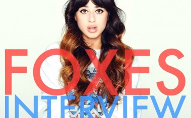 INTERVIEW : Foxes