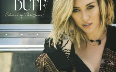 HILARY DUFF : Chasing The Sun