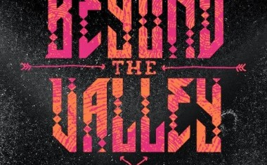 BEYOND THE VALLEY DROPS A LINEUP