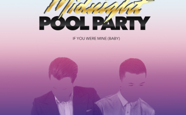 DOWNLOAD : Midnight Pool Party - If You Were Mine (Baby)