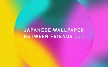 JAPANESE WALLPAPER KEEPS IT BETWEEN FRIENDS