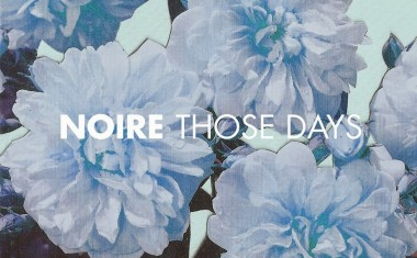 DOWNLOAD : Noire - Those Days