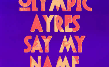 DOWNLOAD : Olympic Ayres - Say My Name (Avenue remix)