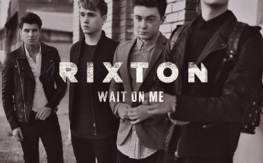 RIXTON : Wait On Me