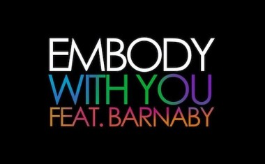 DOWNLOAD : Embody ftg. Barnaby - With You