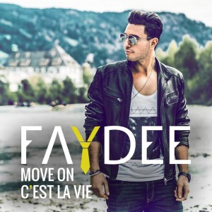 Faydee Move On C'est La Vie
