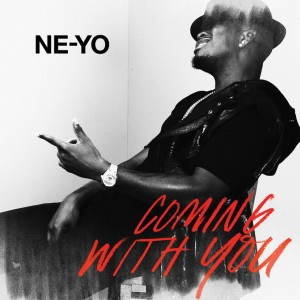 Ne-Yo Coming With You