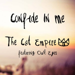 The Cat Empire Owl Eyes Confide In Me