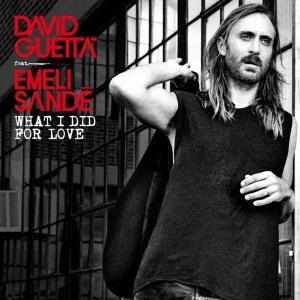 David Guetta Emeli Sandé What I Did For Love