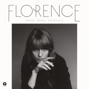 Florence & The Machine How Big How Blue How Beautiful