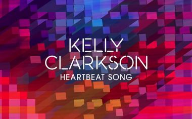 KELLY CLARKSON : Heartbeat Song
