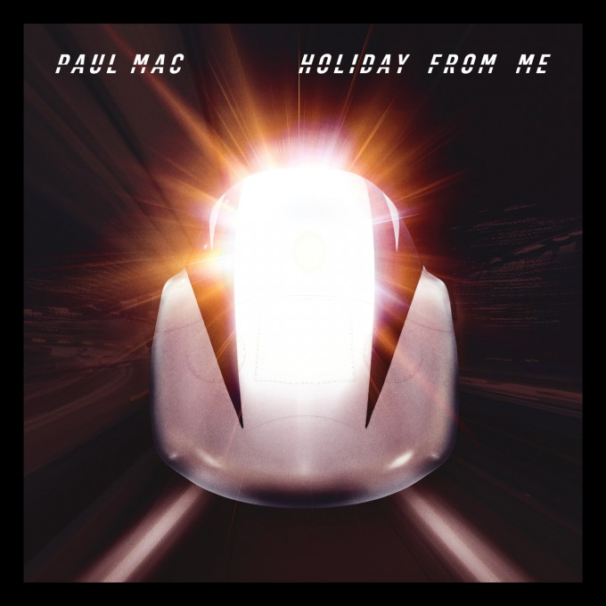 Paul Mac Holiday From Me