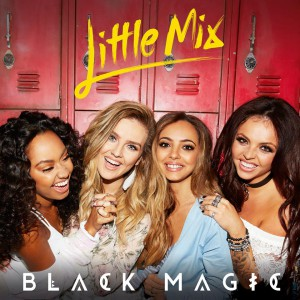 Little Mix Black Magic cover