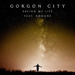 Gorgon City Saving My Life