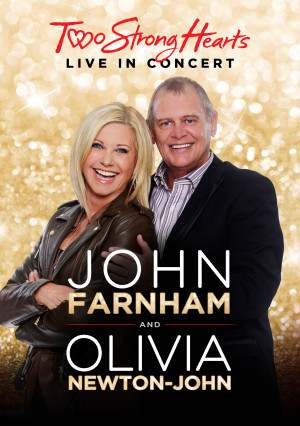 John Farnham & Olivia Newton-John 'Two Strong Hearts Live In Concert' DVD artwork