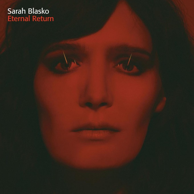 SARAH BLASKO ETERNAL RETURN