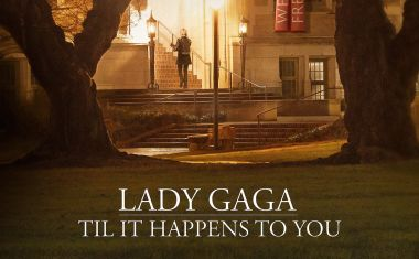 LADY GAGA : Til It Happens To You